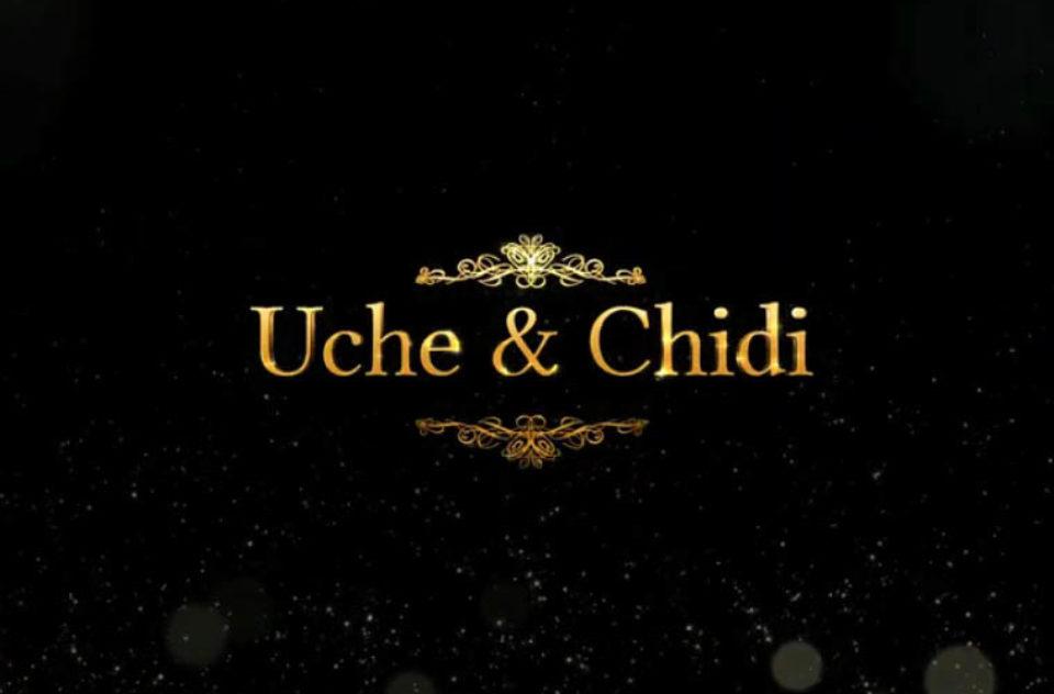 Chidi & Uche Wedding Trailer